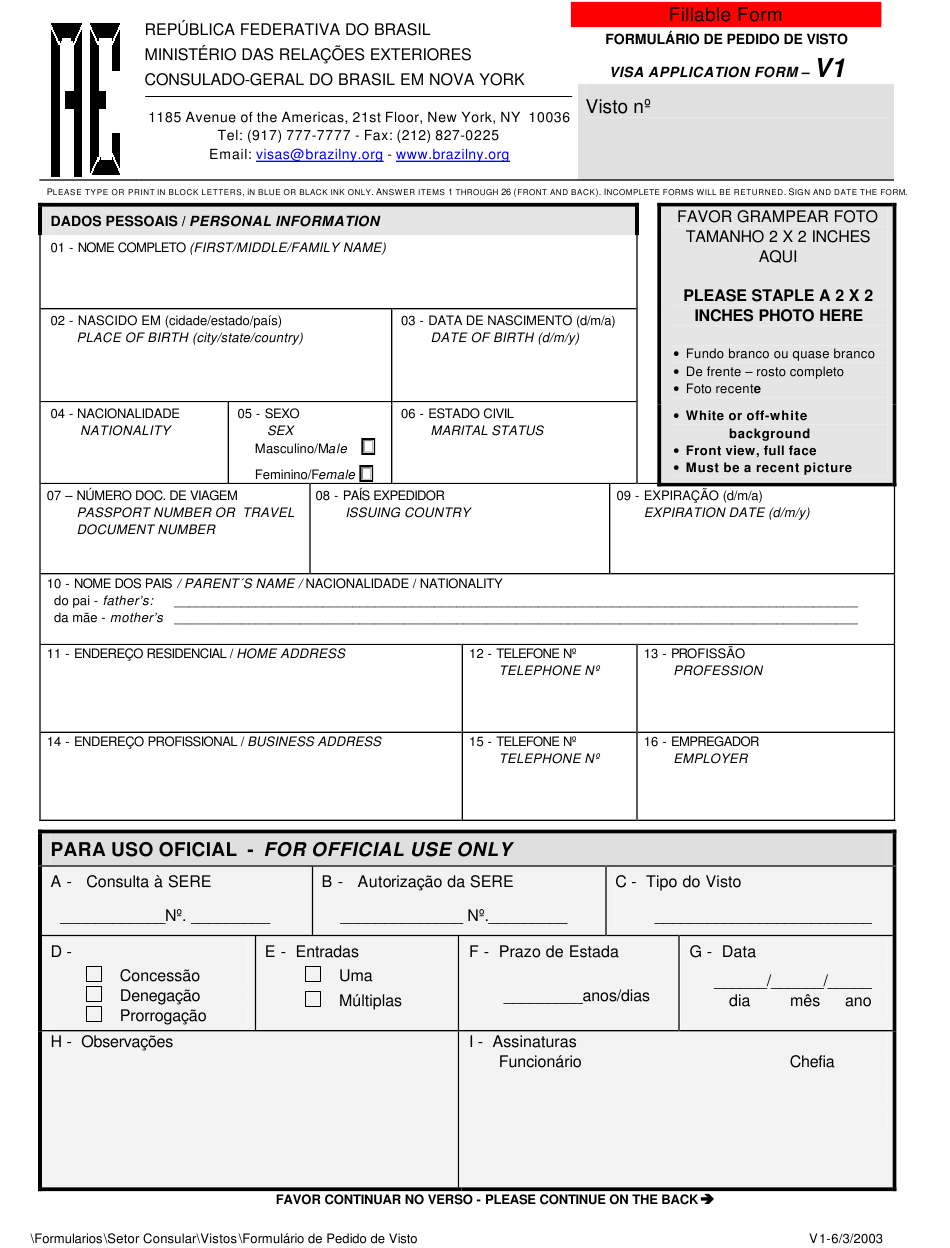 Form 1 Download Fillable Pdf Or Fill Online Brazilian Visa Application Form Consulate General Of Brazil New York City Templateroller