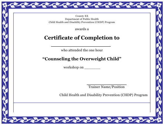 """""""Completion Certificate Template - Child Health and Disability Prevention (Chdp) Program"""" - California Download Pdf"""