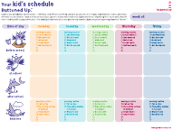 """Your Kid's Schedule Template"""