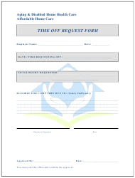 """Time off Request Form - Aging & Disabled Home Health Care"""