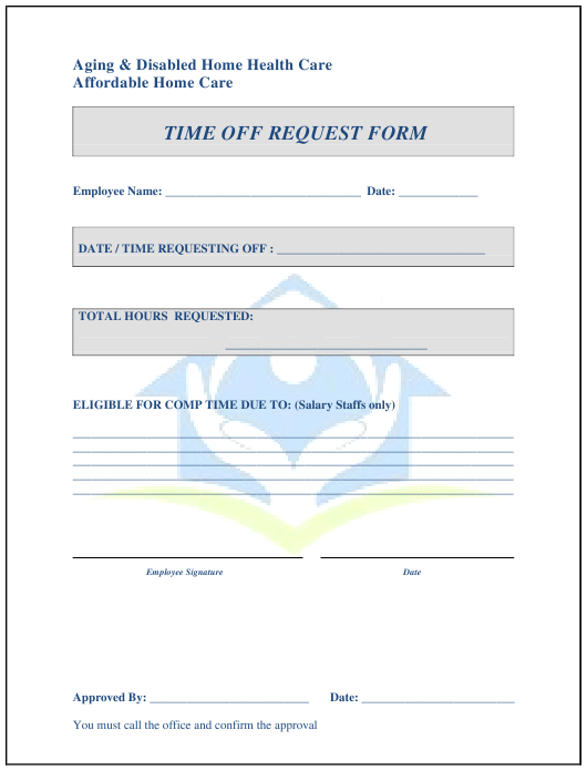 """Time off Request Form - Aging & Disabled Home Health Care"" Download Pdf"