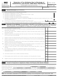 IRS Form 982 Reduction of Tax Attributes Due to Discharge of Indebtedness (And Section 1082 Basis Adjustment)