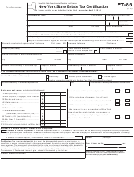 Form ET-85 New York State Estate Tax Certification - New York