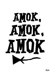"""""""Amok Amok Amok Poster Template"""""""