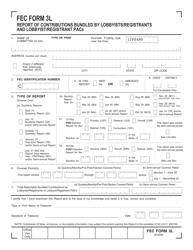 "FEC Form 3L ""Report of Contributions Bundled by Lobbyists/Registrants and Lobbyist/Registrant Pacs"""