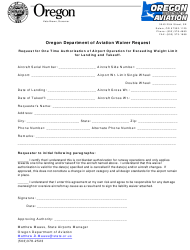 Oregon Department of Aviation Waiver Request Form - Request for One Time Authorization of Airport Operation for Exceeding Weight Limit for Landing and Takeoff - Oregon