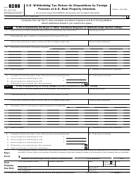 IRS Form 8288 U.S. Withholding Tax Return for Dispositions by Foreign Persons of U.S. Real Property Interests