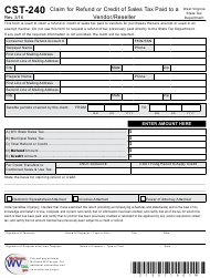 "Form CST-240 ""Claim for Refund or Credit of Sales Tax Paid to a Vendor/Reseller"" - West Virginia"