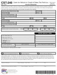 Form CST-240 Claim for Refund or Credit of Sales Tax Paid to a Vendor/Reseller - West Virginia