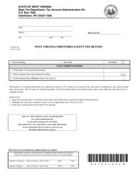 Form WV/FSF-200 West Virginia Fireworks Safety Fee Return - West Virginia