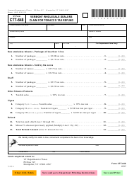 Form CTT-648 Vermont Wholesale Dealers Claim for Tobacco Tax Refund - Vermont