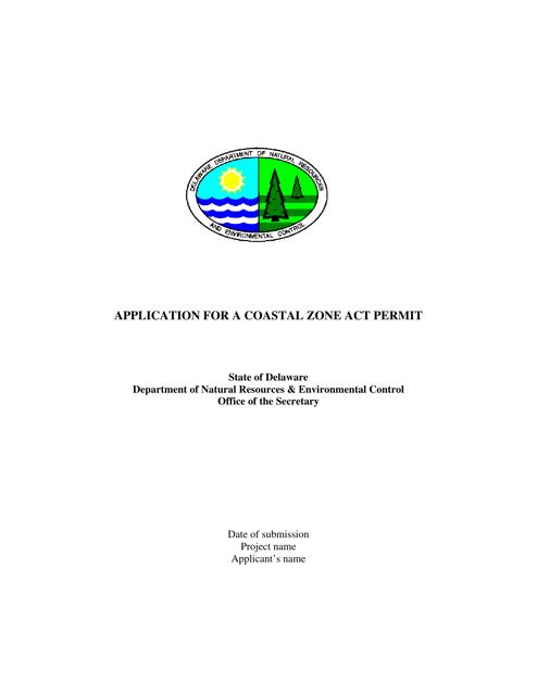 """Application for a Coastal Zone Act Permit"" - Delaware Download Pdf"