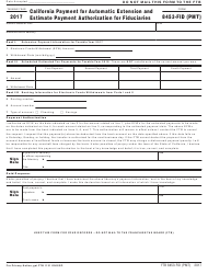 Form FTB 8453-FID (PMT) 2017 California Payment For Automatic Extension And Estimate Payment Authorization For Fiduciaries - California