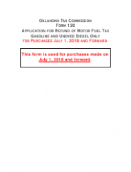 Form 130 Application for Refund of Motor Fuel Tax Gasoline and Undyed Diesel Only - Oklahoma