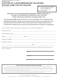 "K-WC Form 137 ""Election of a Noncompensated Volunteer Officer, Director or Trustee"" - Kansas"