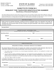 Form W-9 Substitute Form W-9 - Request for Taxpayer Identification Number - Beneficiary of Deceased Employee - Alaska