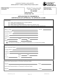 """Form 102-4070 """"Application to Transfer a Certificate of Approval to Operate a Dam"""" - Alaska"""