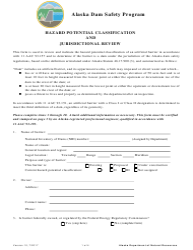 """Hazard Potential Classification and Jurisdictional Review Form - Alaska Dam Safety Program"" - Alaska"