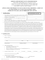 Form DWR 45-132 Application for Permit to Use Water to Fill or Refill a Body of Water Within an Active Management Area, Pursuant to a.r.s. 45-132 Through a.r.s. 45-134 - Arizona