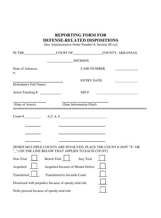 """""""Reporting Form for Defense-Related Dispositions"""" - Arkansas Download Pdf"""