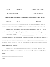 """Administrative Order 1 - Election of Special Judge"" - Arkansas"