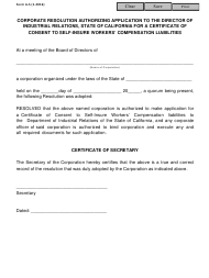 "Form A-5 ""Corporate Resolution Authorizing Application to the Director of Industrial Relations, State of California for a Certificate of Consent to Self-insure Workers' Compensation Liabilities"" - California"