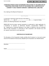 "Form S-3 ""Corporate Resolution Authorizing Application to the Director of Industrial Relations, State of California for a Certificate of Consent to Self-insure Workers' Compensation Liabilities"" - California"