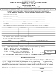 """Bingo-Raffle Manufacturer Licensee Quarterly Report Form"" - Colorado"