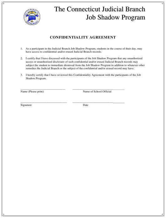 """""""Confidentiality Agreement Form - the Connecticut Judicial Branch Job Shadow Program"""" - Connecticut Download Pdf"""