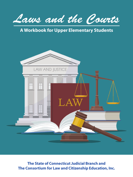 """""""Laws and the Courts - a Workbook for Upper Elementary Students"""" - Connecticut Download Pdf"""