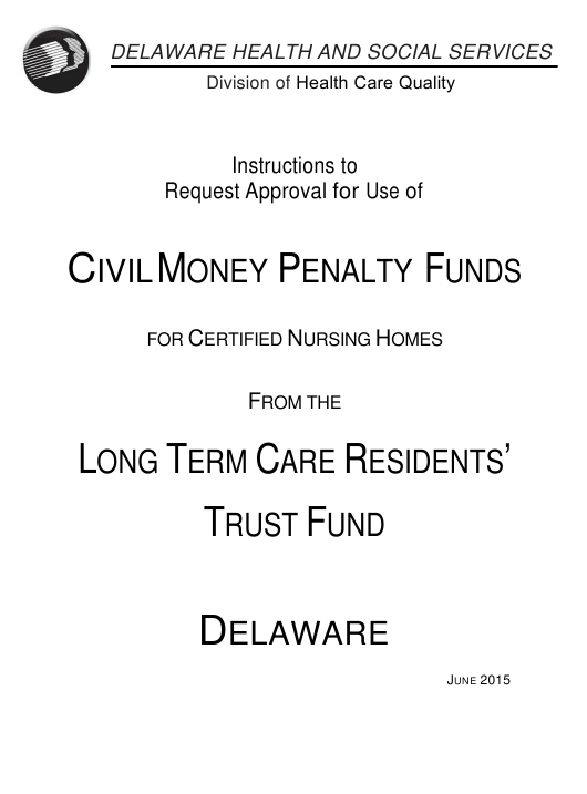 "Instructions for ""Cmp Request Form - Long Term Care Residents' Trust Fund"" - Delaware Download Pdf"
