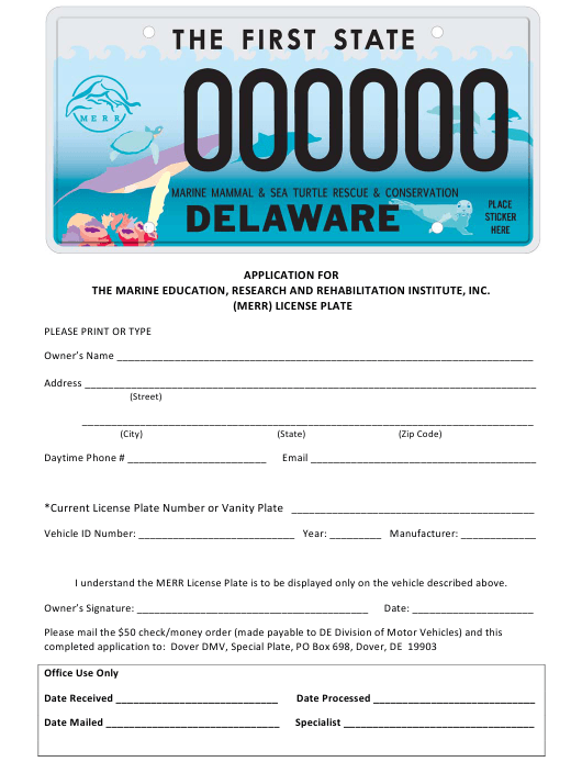 """Application for the Marine Education, Research and Rehabilitation Institute, Inc. (Merr) License Plate"" - Delaware Download Pdf"