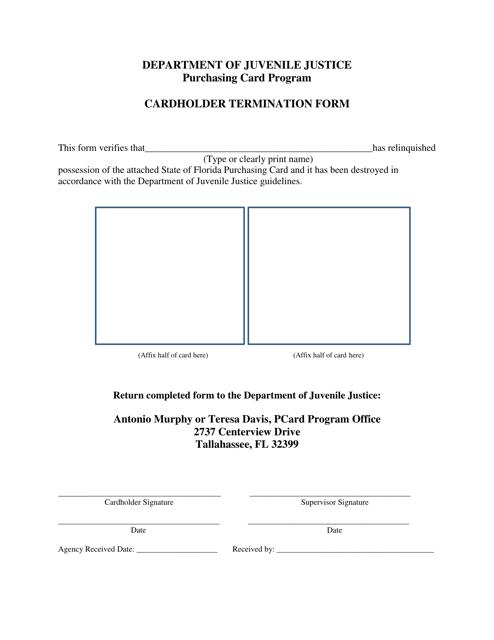 """Cardholder Termination Form - Purchasing Card Program"" - Florida Download Pdf"