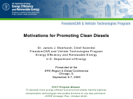 """Motivations for Promoting Clean Diesels - Dr. James J. Eberhardt"""