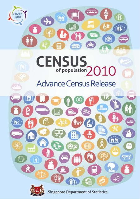 """Census of Population 2010 - Advance Census Release"" - Singapore Download Pdf"