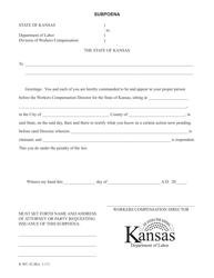 "K-WC Form 42 ""Subpoena"" - Kansas"