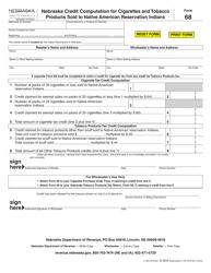 Form 68 Nebraska Credit Computation for Cigarettes and Tobacco Products Sold to Native American Reservation Indians - Nebraska