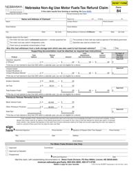 "Form 84 ""Nebraska Non-ag Use Motor Fuels Tax Refund Claim"" - Nebraska"