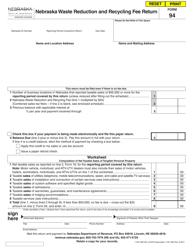 "Form 94 ""Nebraska Waste Reduction and Recycling Fee Return"" - Nebraska"