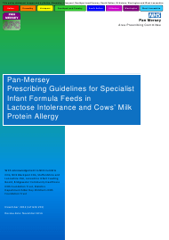 """Pan-Mersey Prescribing Guidelines for Specialist Infant Formula Feeds in Lactose Intolerance and Cows' Milk Protein Allergy"" - United Kingdom"