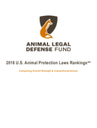 2018 U.S. Animal Protection Laws Rankings Report - Animal Legal Defense Fund