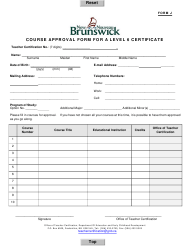 "Form J ""Course Approval Form for a Level 6 Certificate"" - New Brunswick, Canada"