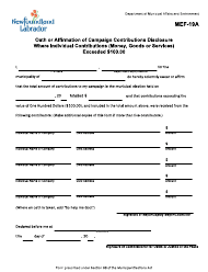 """Form MEF-19A """"Oath or Affirmation of Campaign Contributions Disclosure Where Individual Contributions (Money, Goods or Services) Exceeded $100.00"""" - Newfoundland and Labrador, Canada"""