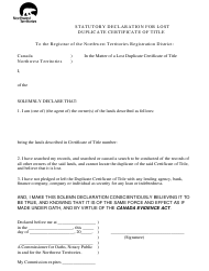 """Statutory Declaration for Lost Duplicate Certificate of Title"" - Northwest Territories, Canada"