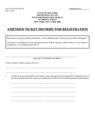 "Form TD-2A ""Amended Ticket Distributor Registration"" - New York"