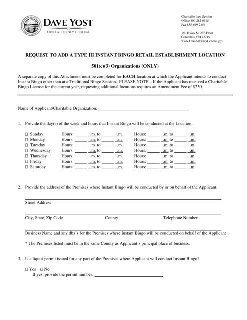 """Request to Add a Type Iii Instant Bingo Retail Establishment Location - 501(C)(3) Organizations"" - Ohio Download Pdf"