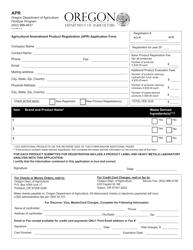 """""""Agricultural Amendment Product Registration (Apr) Application Form"""" - Oregon"""