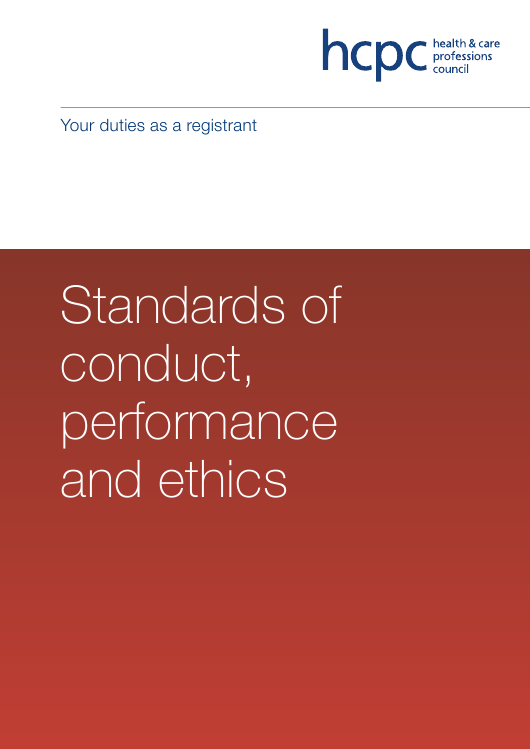 """Standards of Conduct, Performance and Ethics - Health and Care Professions Council"" - United Kingdom Download Pdf"