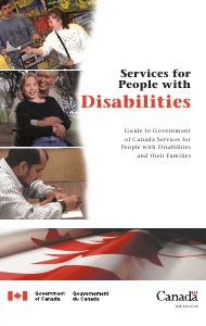 """Services for People With Disabilities: Guide to Government of Canada Services for People With Disabilities and Their Families"" - Canada"