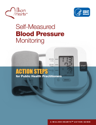 """""""Self-measured Blood Pressure Monitoring: Action Steps for Public Health Practitioners"""""""